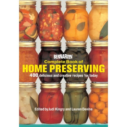 Book review bernardin complete book of home preserving getting there bernardin complete book of home preserving forumfinder Images